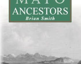 Tracing your Mayo Ancestors – New Edition